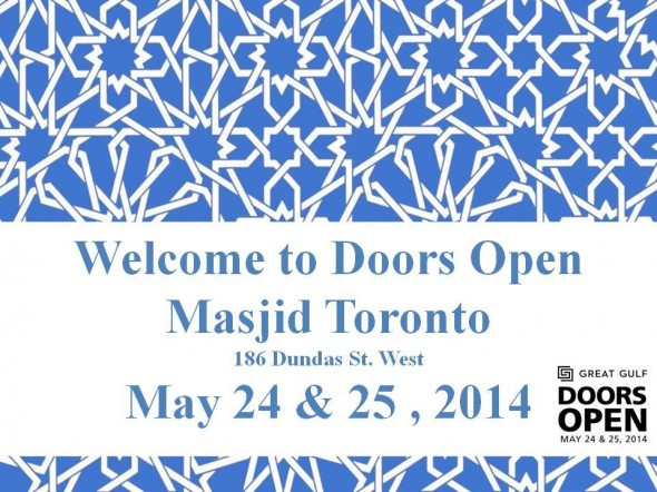Welcome to Doors Open Masjid Toronto May 24 and May 25 2014