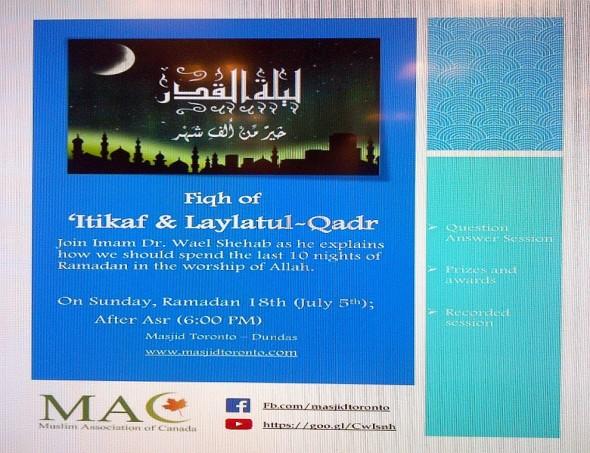 000 - Fiqh of Itikaf and Laylatul Qadr - Imam Dr Wael Shehab - Masjid Toronto - July 5 2015